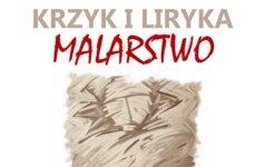 Wernisaż wystawy malarstwa Waldemara Szermańskiego Krzyk i liryka