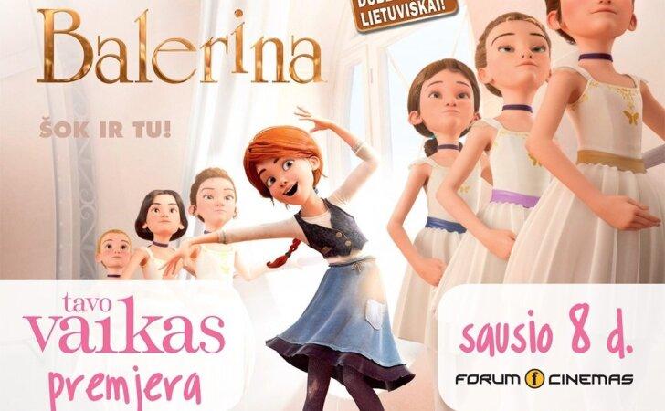 Žurnalo ir portalo TAVO VAIKAS premjeroje – animacinis nuotykių filmas BALERINA