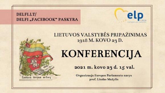 """Virtuali konferencija """"Lietuvos valstybės pripažinimas 1918 m. kovo 23 d."""""""