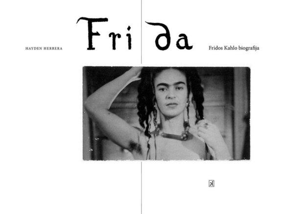 Hayden Herrera. Frida: Fridos Kahlo biografija