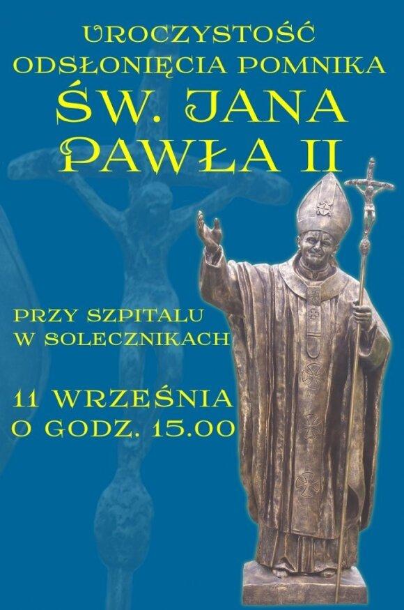 Odsłonięcie pomnika św. Jana Pawła II w Solecznikach