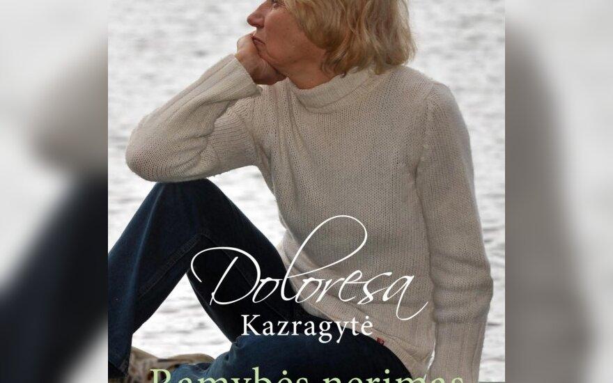 Doloresos Kazragytės knygos viršelis