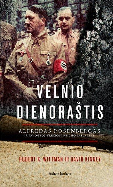 """Knygos """"Velnio dienoraštis. Alfredas Rosenbergas ir pavogtos Trečiojo reicho paslaptys"""" viršelis"""